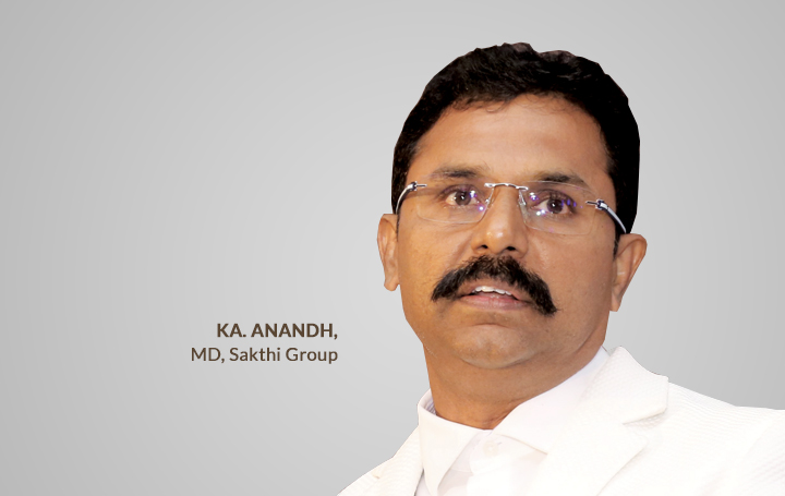 Ka. Anandh MD of Sakti Group